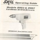 Skil Cordless Drill & Drivers Operating Guide Model 2003 2007 Not PDF