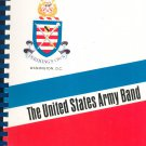 Pershing's Own The United States Army Band WW II Veteran's Reunion Book 1987 Diaries