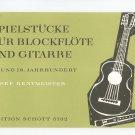 Spielstucke Fur Blockflote Und Gitarre Josef Rentmeister Schott 5132