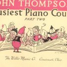 John Thompson's Easiest Piano Course Part Two Willis Music Company