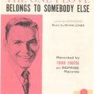 The One I Love Belongs To Somebody Else Sheet Music Hahn & Jones Vintage