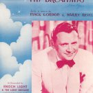 With My Eyes Wide Open I'M Dreaming Sheet Music Vintage Gordon Revel