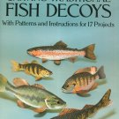 Carving Traditional Fish Decoys With Patterns And Instructions Anthony Hillman 0486275000
