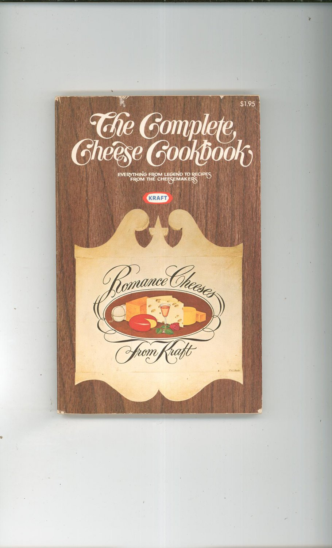 Vintage The Complete Cheese Cookbook Kraft 0875020186