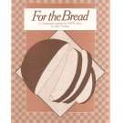 For The Bread Sheet Music Horman SATB