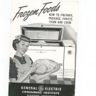 Vintage Frozen Foods Guide General Electric Consumers Institute Prepare Package Freeze Plus