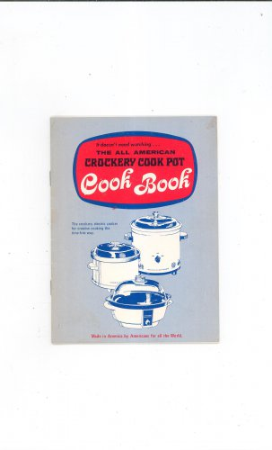 Vintage The All American Crockery Cook Pot Cookbook