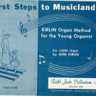 Vintage First Steps To Musicland Kirland Organ Method Conn