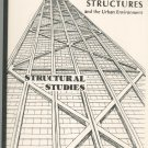 Structures And The Urban Environment Structural Studies 1983 Princeton University