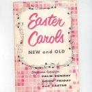 Vintage Easter Carols New And Old Songs & Hymns Palm Sunday Good Friday Easter