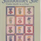 Sunbonnet Sue Visits Quilt In A Day by Eleanor Burns