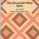Trip Around The World Quilts A New Approach Young 0914881167