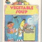 Vegetable Soup Sesame Street Hayward Hard Cover 0307231143