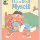 I Can Do It Myself Sesame Street Kingsley Hard Cover 0307231046