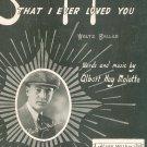 Someday I'll Forget That I Ever Loved You Malotte  Sheet Music Mills Vintage