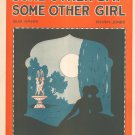 Some Other Day Some Other Girl Kahn Jones Sheet Music Weil Vintage