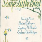 Some Little Bird Song Gillespie McPhail VanAlstyne Sheet Music Curtis Vintage