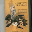 A Salute To Chocolate Cookbook Hirsch & Clark Hard Cover First Edition With Dust Jacket