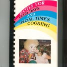 Recipes For Good Days And Special Times Cooking Cookbook Camp Good Days & Special Times Regional