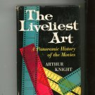 Vintage The Liveliest Art Panoramic History Of The Movies Arthur Knight First Printing