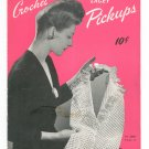 Vintage Crochet Lacey Pickups Dickey Plus Book 195 Spool Cotton