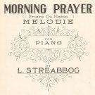 Vintage Morning Prayer Priere Du Matin Melodie For Piano Streabbog Sheet Music Mills
