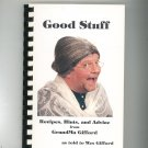 Good Stuff Recipes Hints & Advice From Grandma Gifford Cookbook Wes Gifford