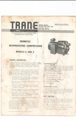 Vintage Trane Hermetic Reciprocating Compressor Model E & F Service Manual  Not PDF