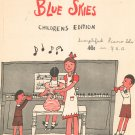 Vintage Irving Berlins Blue Skies Sheet Music Childrens Edition Piano Solo
