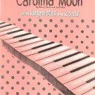 Vintage Carolina Moon Sheet Music Simplified Piano Solo