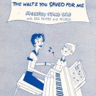Vintage The Waltz You Saved For Me Sheet Music Simplified Piano Solo Flindt King Kahn