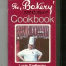 The Bakery Restaurant Cookbook Louis Szathmary 0843621958 Signed Copy