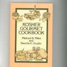 Kosher Gourmet Cookbook by Mildred Miller & Bascha Snyder 0486281558