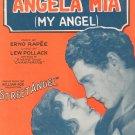 Vintage Angela Mia My Angel Sheet Music Rapee & Pollack