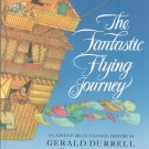 The Fantastic Flying Journey by Gerald Durrell 0671649825 Hard Cover