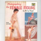Vintage Photographing The Female Figure by Bunny Yeager Fawcett Book 348  Not PDF