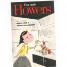 Vintage Fun With Flowers Care & Arrangement General Motors