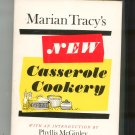 Vintage Marian Tracy's New Casserole Cookery Cookbook Hard Cover