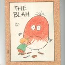 The Blah by Jack Kent Hard Cover Children's Book 0819303941