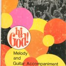 Hi God Melody And Guitar Accompaniment By Rev. Carey Landry
