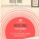 Vintage College Songs For Chord Organs Fun Series GTR