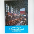 The Romance Of St George's Chapel Windsor Castle 1987
