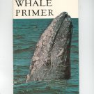 Whale Primer by Theodore Walker 1975