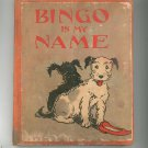 Vintage Bingo Is My Name by Anne Stoddard The Century Co.