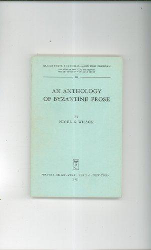 Vintage An Anthology Of Byzantine Prose by Nigel G. Wilson Walter De Gruyter 1971