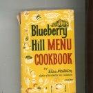 Blueberry Hill Menu Cookbook Vintage Hard Cover 1963 Elsie Masterton First Printing