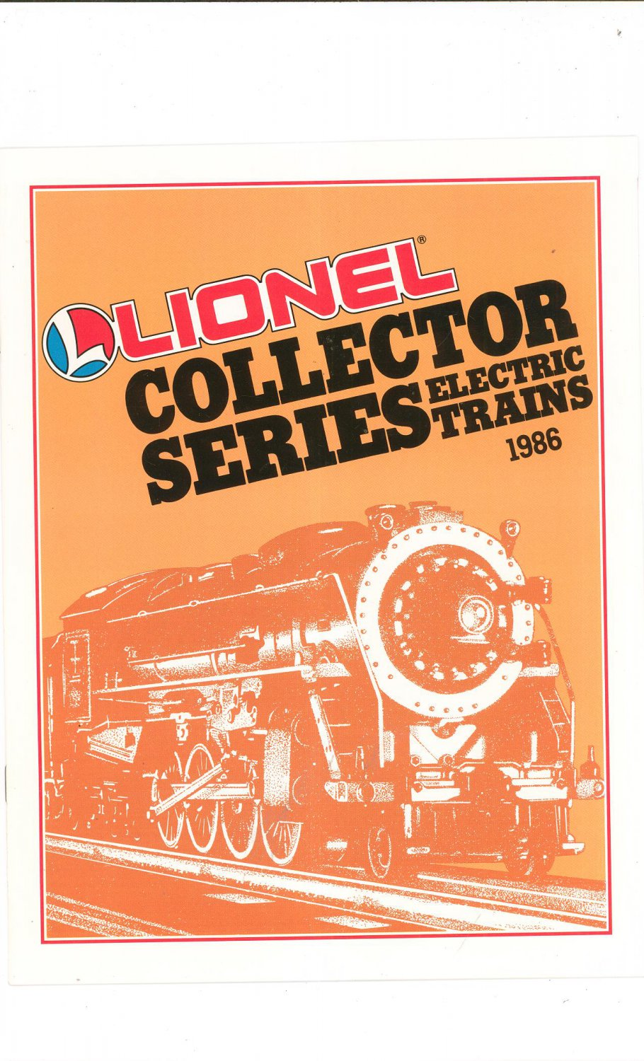 Vintage Lionel Collector Series Electric Trains Catalog 1986 Not PDF Free Shipping Offer