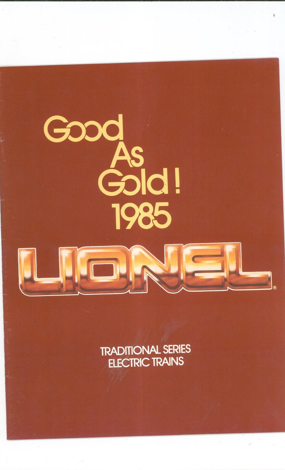Vintage Lionel Traditional Series Trains Good As Gold Catalog 1985 Not PDF Free Shipping Offer