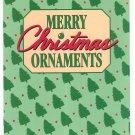 Merry Christmas Ornaments Festive Favorites Leisure Arts