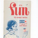 It's Fun Fun Fun To Bake With Red Star Cookbook Active Dry Yeast Vintage
